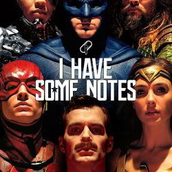 """Flashback: Brandon on """"I Have Some Notes"""" Talking Justice League"""